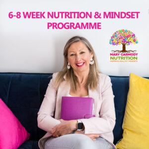 6-8 week nutrition and mindset programme Mary Carmody Nutrition Cork